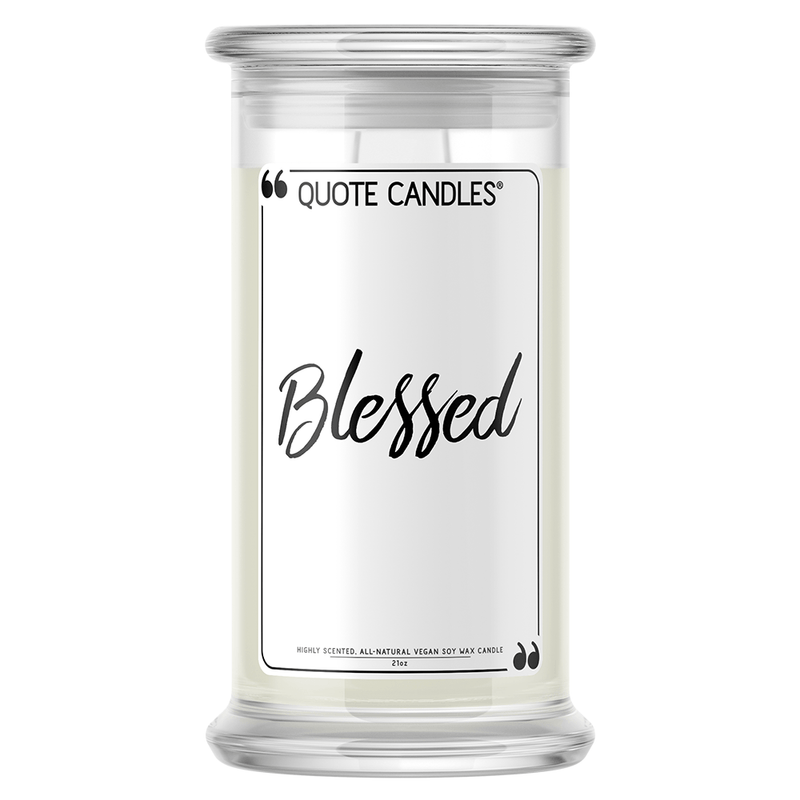 Blessed Quote Candle - BathBombs.Com