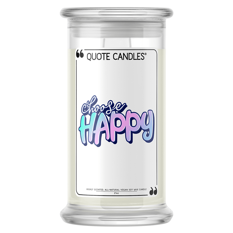 Choose Happy Quote Candle - BathBombs.Com
