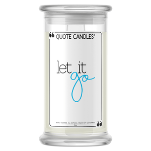 Let It Go Quote Candle - BathBombs.Com