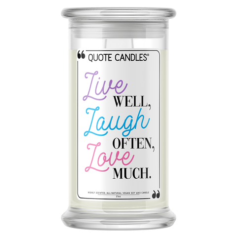Live Well, Laugh Often, Love Much Quote Candle - BathBombs.Com
