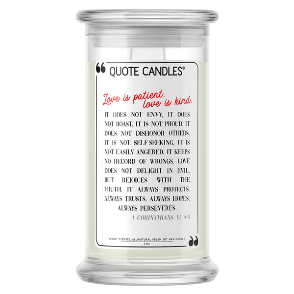 Love is Patient, Love is Kind | Quote Candle® - BathBombs.Com