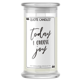 Today I Choose Joy Quote Candle - BathBombs.Com