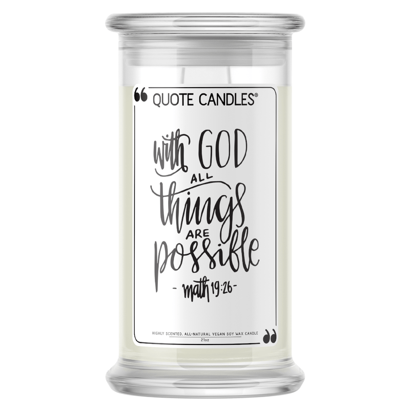With God All Things Are Possible Quote Candle - BathBombs.Com