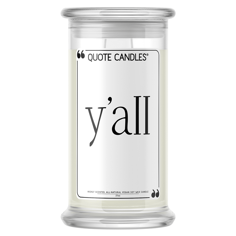 Y'all Quote Candle - BathBombs.Com