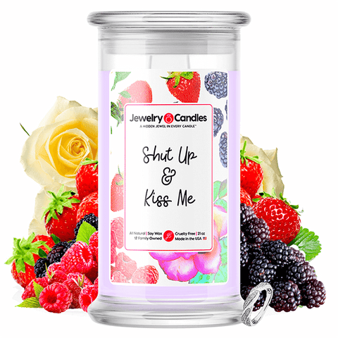 Shut Up & Kiss Me Jewelry Candle - BathBombs.Com