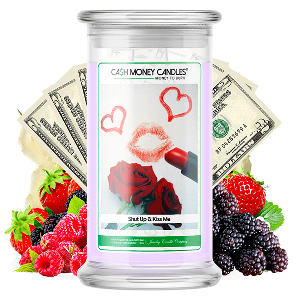 Shut Up & Kiss Me Cash Money Candle - BathBombs.Com