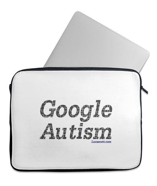 Buy Now Google Autism Laptop Sleeve.