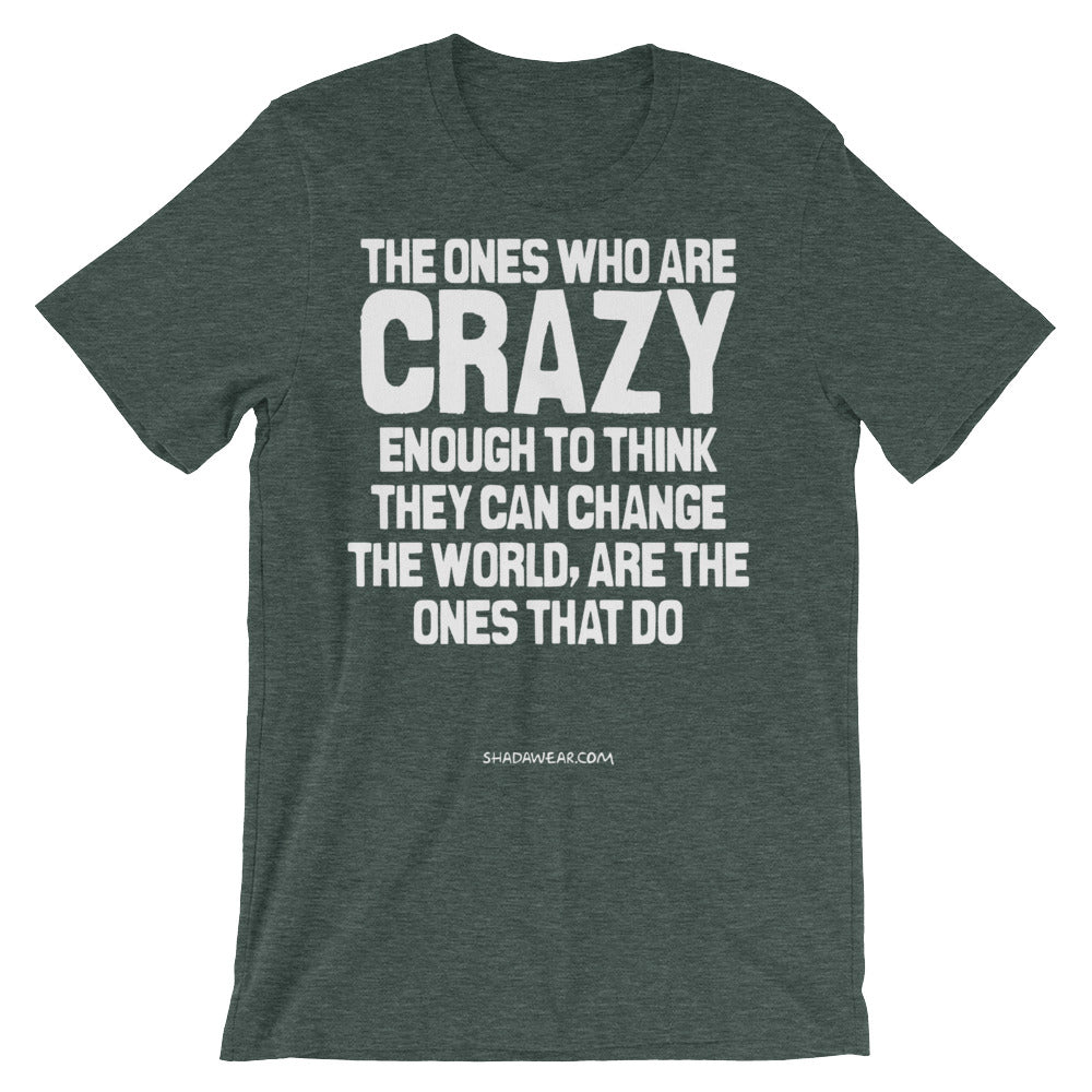Crazy Enough | Short-Sleeve Unisex T-Shirt