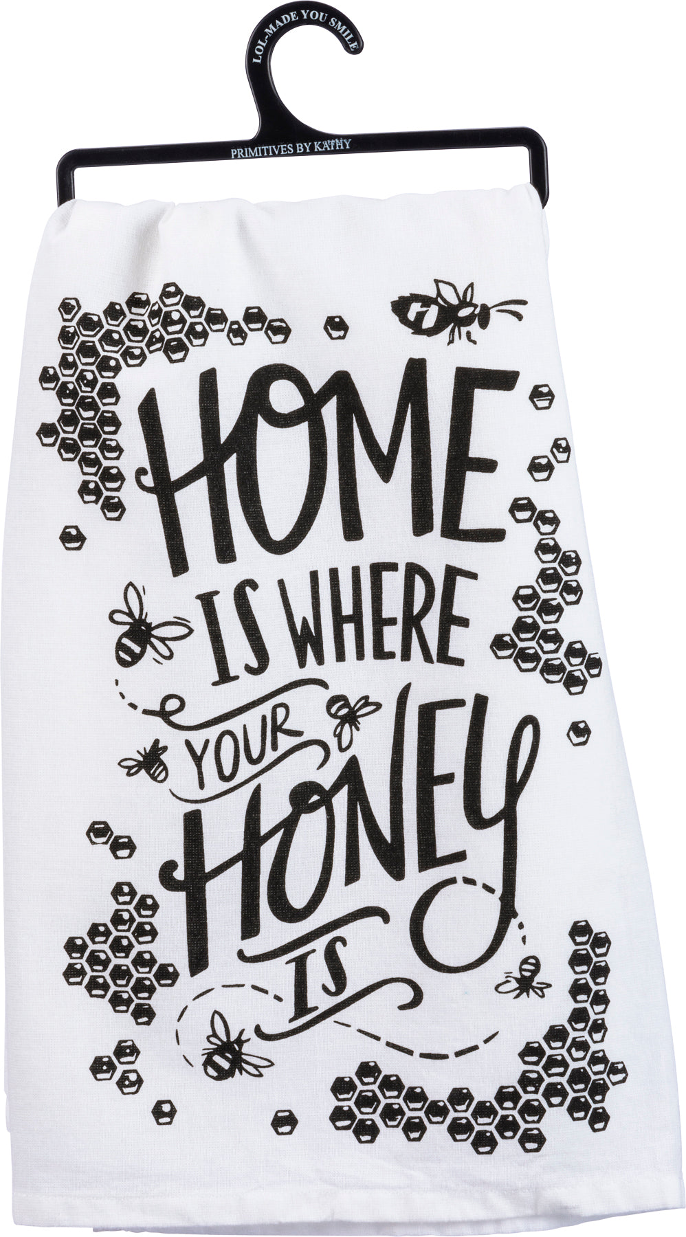 Dish Towel - Home Is Where Your Honey Is