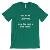 99% of all lawyers T-shirt