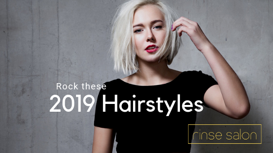 Rock These Hairstyles and Haircuts this 2019