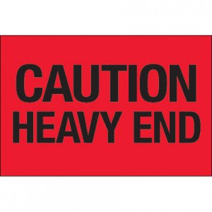 "2"" x 3"" Fluorescent Red ""Caution - Heavy End"""