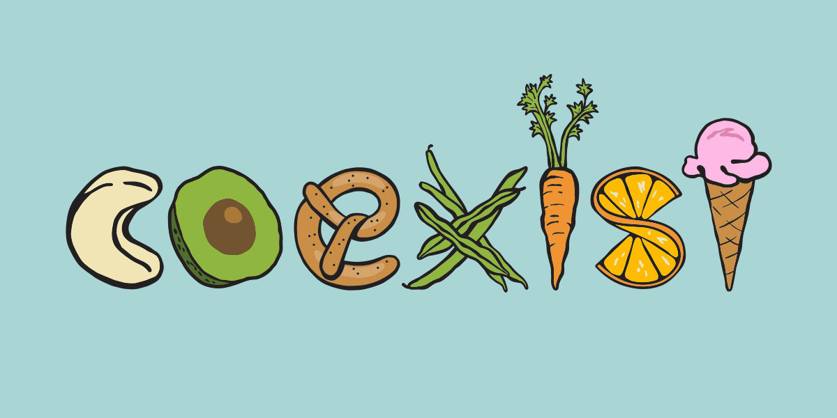 Coexist: Healthy, positive relationships with food