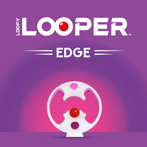 Loopy Looper Edge
