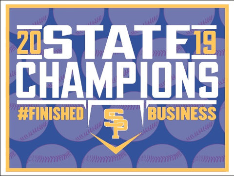2019 CHAMPS - STATE CHAMPIONSHIP YARD SIGN