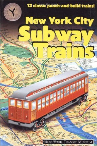 NYC Subway Trains : 12 Classic Punch & Build Trains