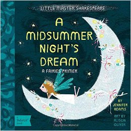 Midsummer Nights Dream : A BabyLit Fairies Primer