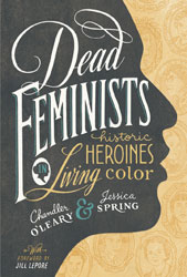 dead feminists feminist book girl strong girl power she persisted the future is female