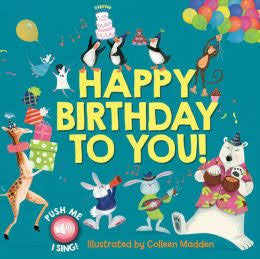 Happy Birthday To You: A Singing Book