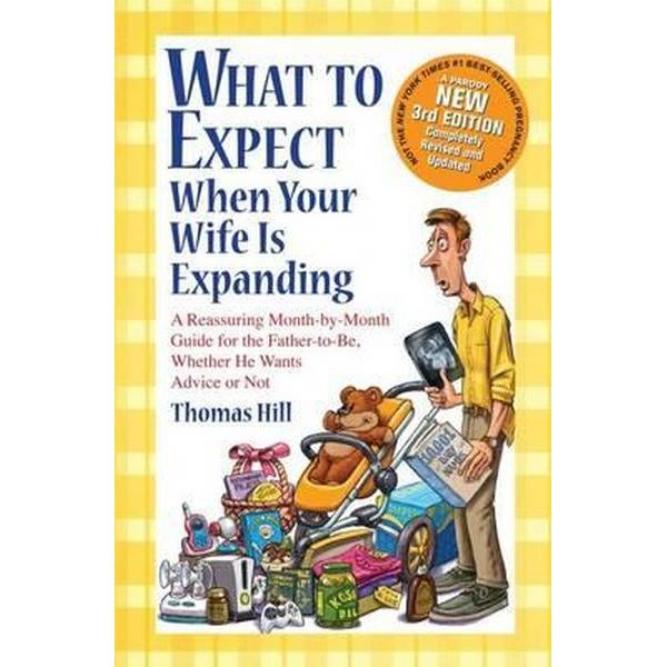 What To Expect When Your Wife Is Expanding A Book For Dads