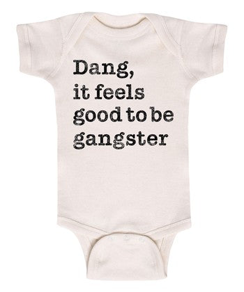 Throwback Dang It Feels Good To Be A Gangster Onesie
