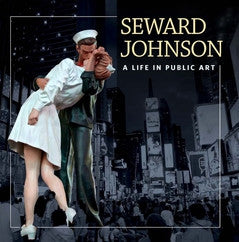 Book - Seward Johnson: A Life in Public Art The Sculpture Foundation, 2014 - Hardcover