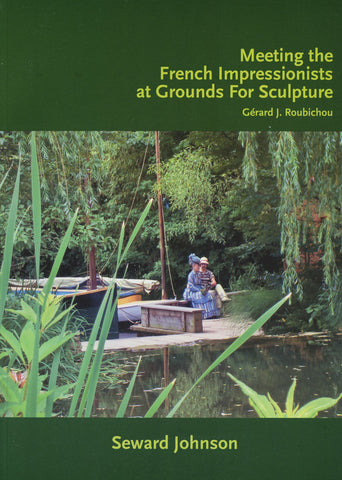 Book - Meeting the French Impressionists at Grounds for Sculpture  - Paperback