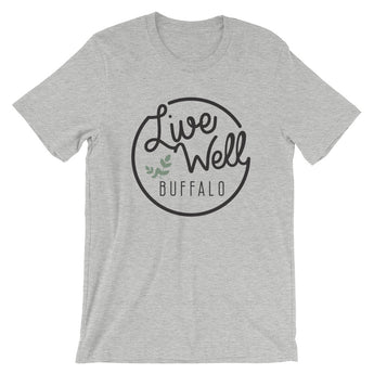 Live Well Buffalo Short-Sleeve Unisex T-Shirt