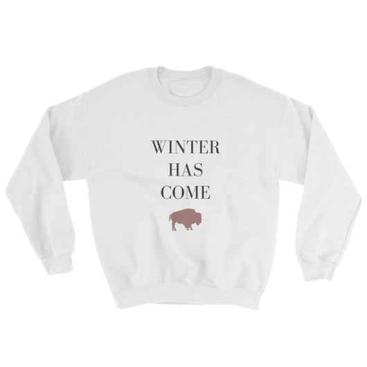 Winter Has Come Sweatshirt