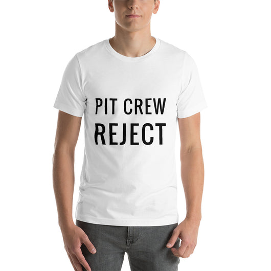 Pit Crew Reject Short-Sleeve Unisex T-Shirt