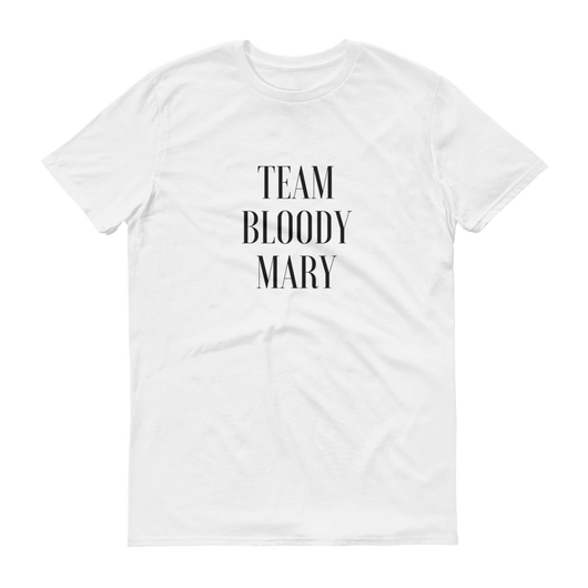Team Bloody Mary T-Shirt