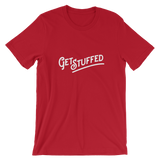 Get Stuffed Short-Sleeve Unisex T-Shirt