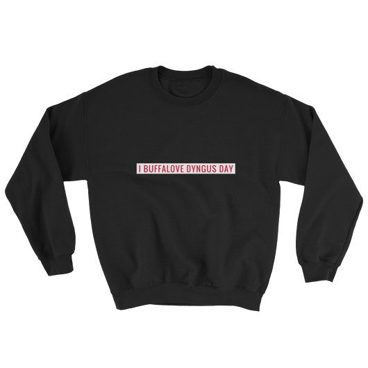 I Buffalove Dyngus Day Sweatshirt