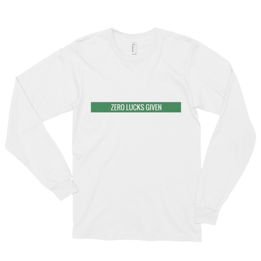 Zero Lucks Given Long sleeve t-shirt (unisex)