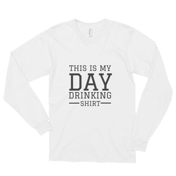 This is my day drinking shirt Long sleeve T-shirt