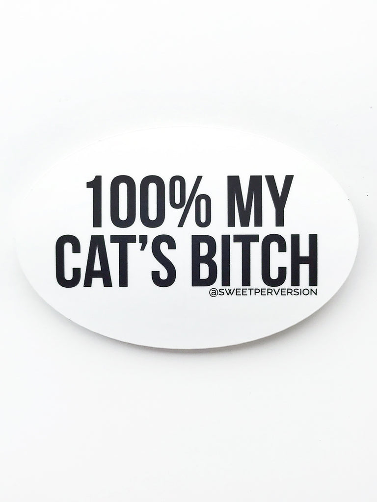 Cat's Bitch Sticker