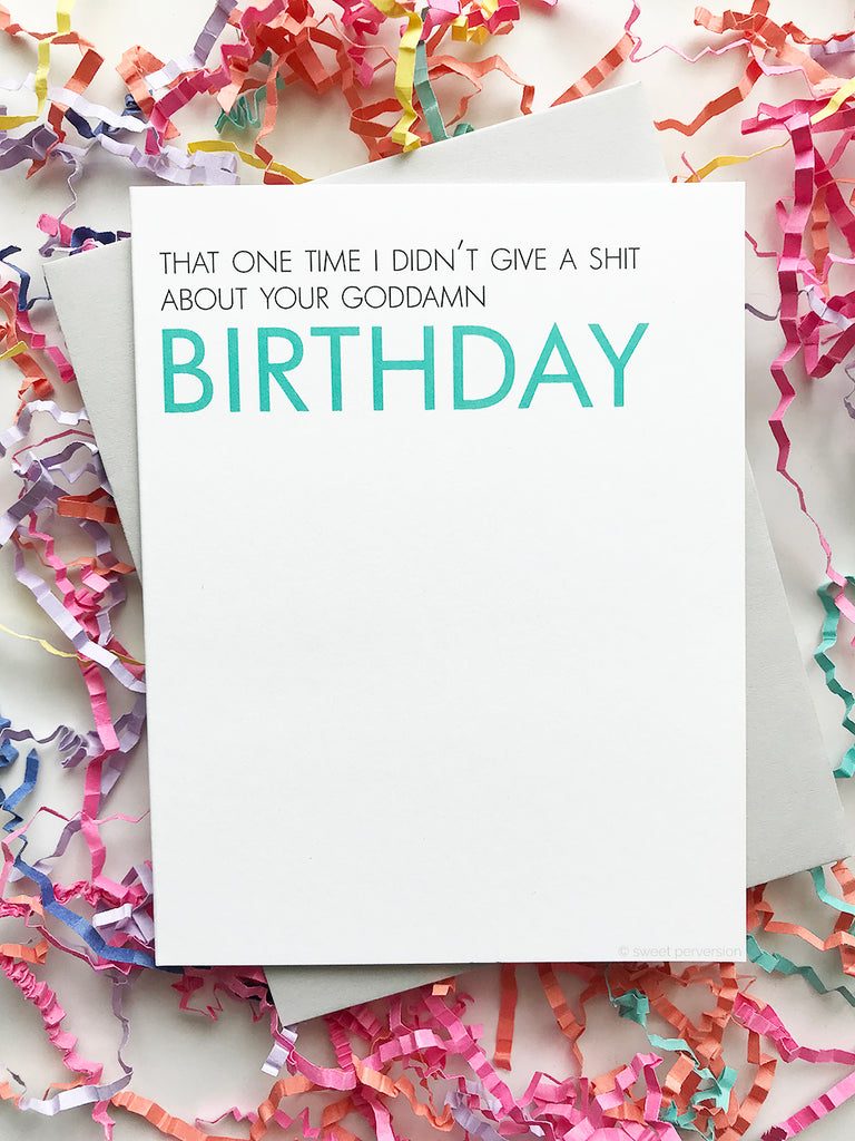 I Don't Give A Shit Birthday Card