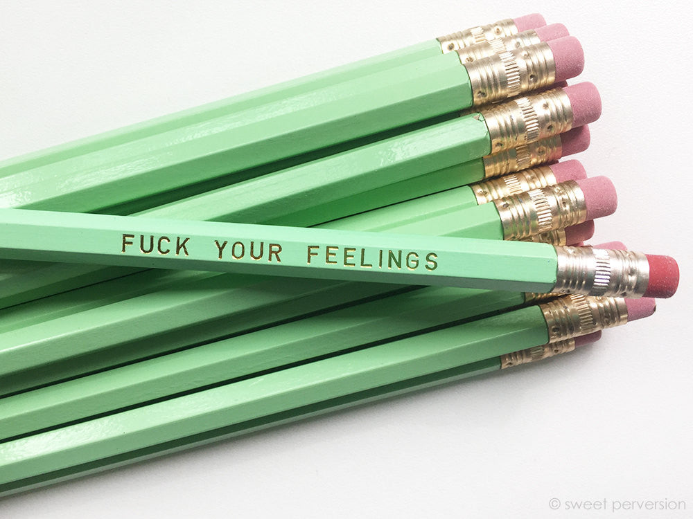Fuck Your Feelings Pencil Set