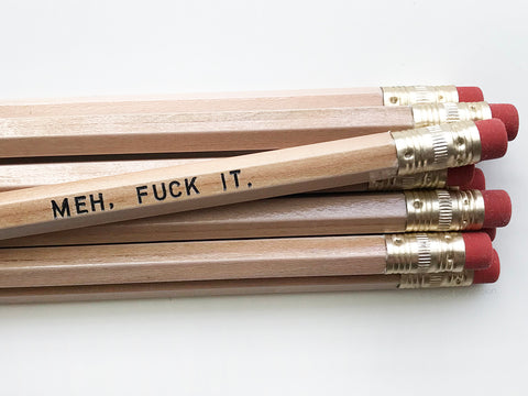 Meh, Fuck It Pencil Set