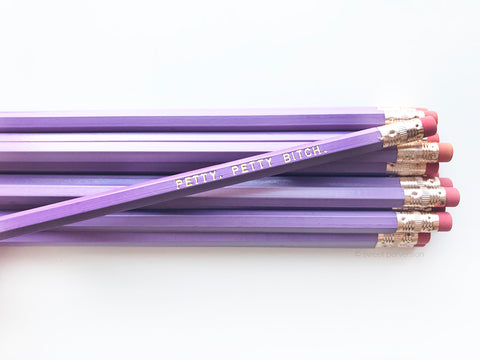Petty, Petty Bitch Pencil Set