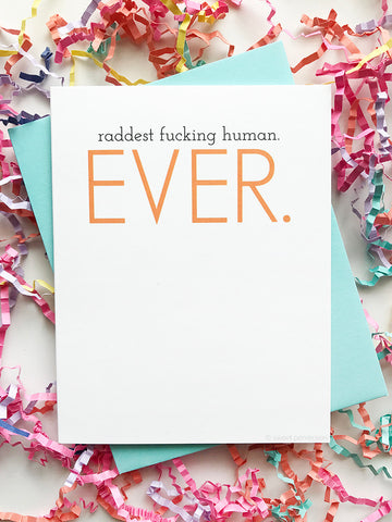 Raddest Human All Occasion Card