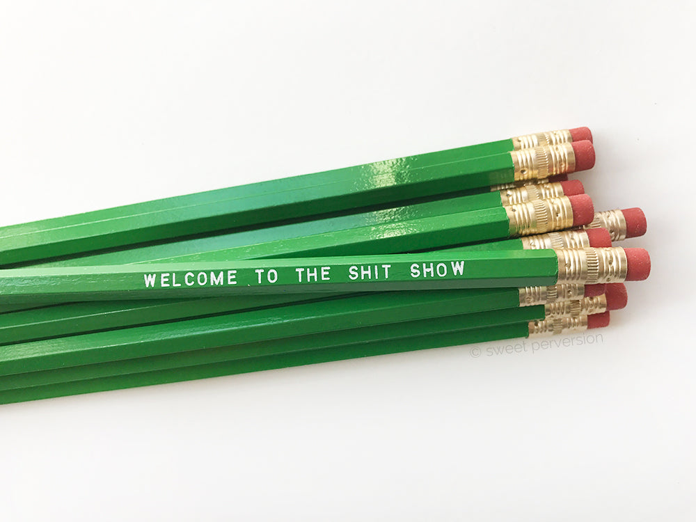 Welcome To The Shit Show Pencil Set