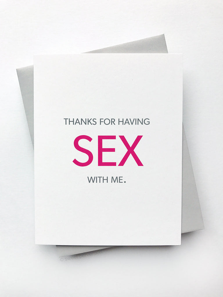 Thanks For Having Sex With Me Anniversary Card