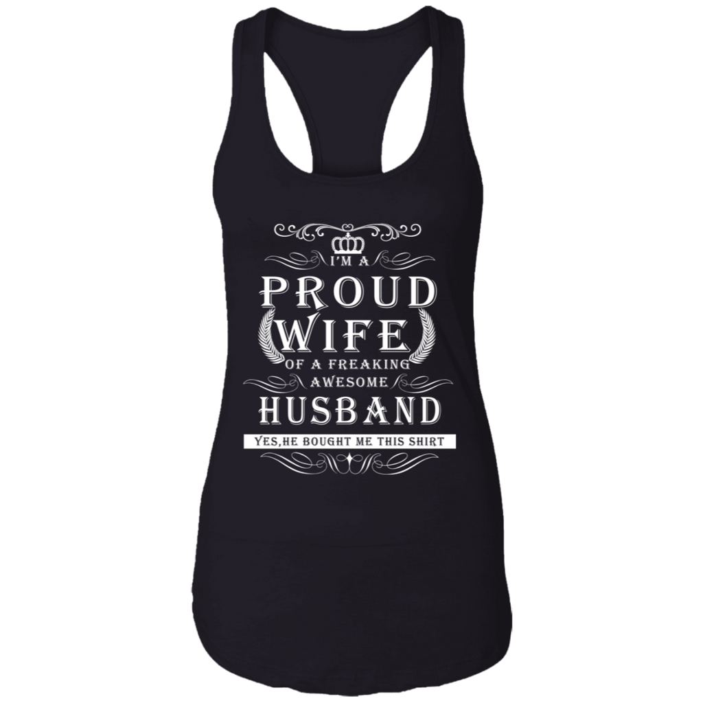 """I'm A Proud Wife"" Ladies Ideal Racerback Tank"