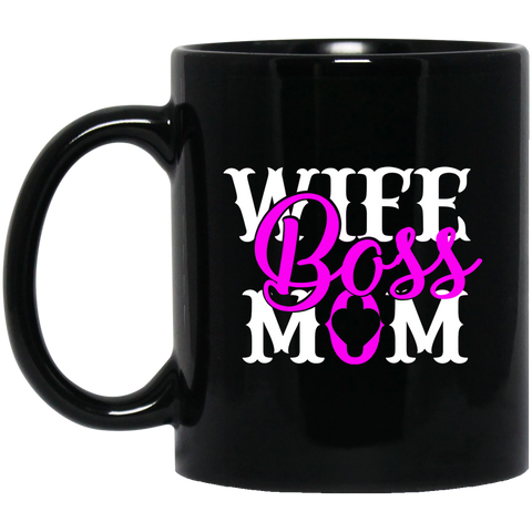 Wife Boss Mom Black Mug 11 oz.