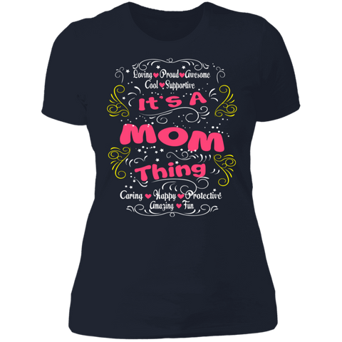 "Image of To My Mother - ""It's A Mom Thing"" Ladies' Cotton T-Shirt"