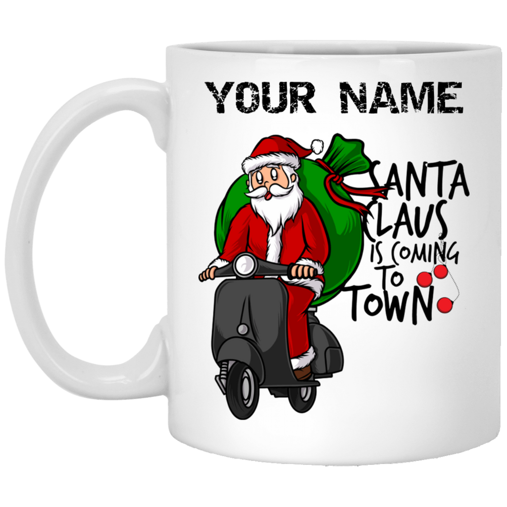 Personalized Santa Claus Is Coming To Town Mug 11 oz.