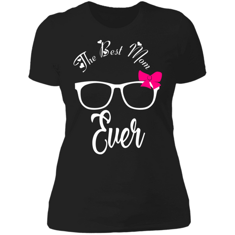"Image of To My Mother - ""The Best Mom Ever"" Ladies' Cotton T-Shirt"