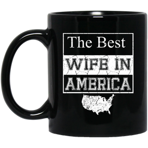 The Best Wife In America Black Mug 11 oz.
