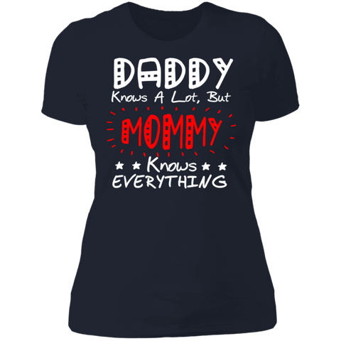 "Image of To My Mother - ""Mommy Knows Everything"" Ladies' Cotton T-Shirt"